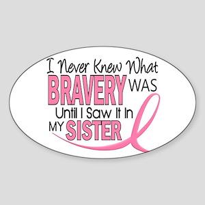 Bravery (Sister) Breast Cancer Awareness Sticker (
