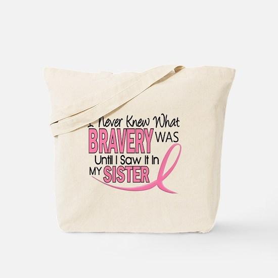 Bravery (Sister) Breast Cancer Awareness Tote Bag