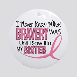 Bravery (Sister) Breast Cancer Awareness Ornament