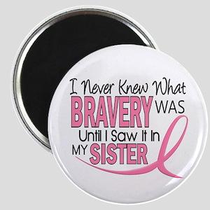 Bravery (Sister) Breast Cancer Awareness Magnet