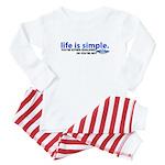 Life is Simple Baby Pajamas