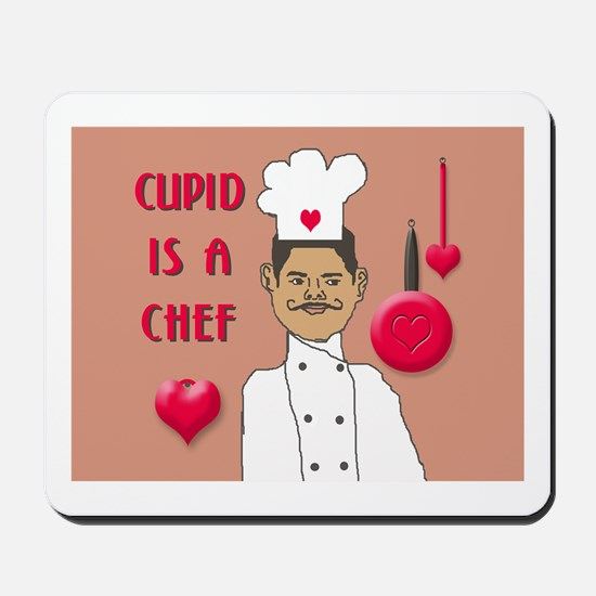 CUPID IS A CHEF Mousepad