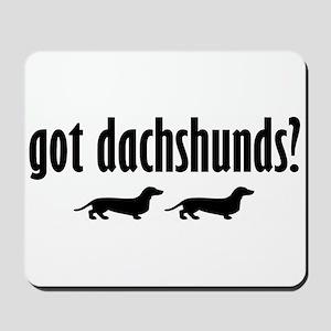 Got Dach's? (2) Mousepad