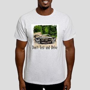 Dont Text Drive T-Shirt