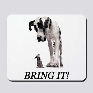Bring It! Mousepad
