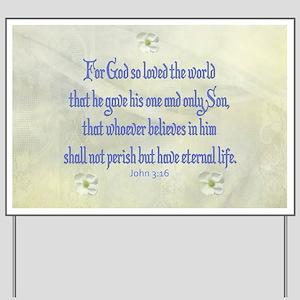 John 3:16 Dogwood Yard Sign