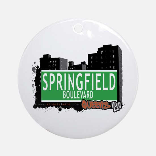 SPRINGFIELD BOULEVARD, QUEENS, NYC Ornament (Round