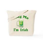 Mug Me I'm Irish Tote Bag