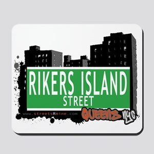 RIKERS ISLAND STREET, QUEENS, NYC Mousepad