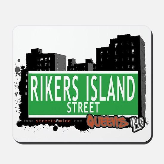 RIKERS ISLAND STREET, QUEENS, NYC Mousepad