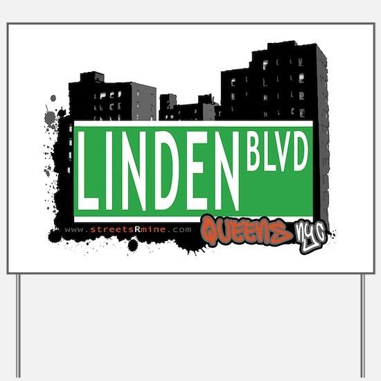 LINDEN BOULEVARD, QUEENS, NYC Yard Sign