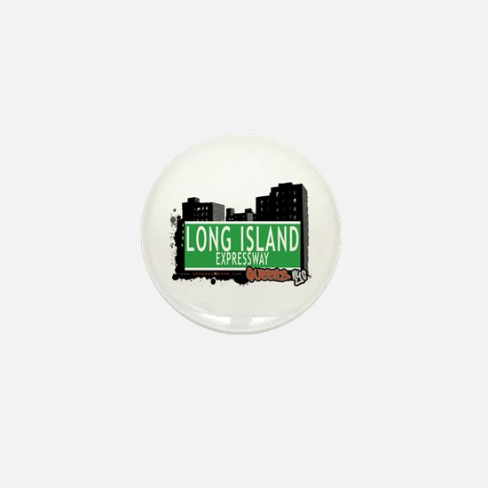 LONG ISLAND EXPRESSWAY, QUEENS, NYC Mini Button