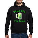 Mug Me I'm Irish Hoodie (dark)