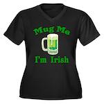 Mug Me I'm Irish Women's Plus Size V-Neck Dark T-S