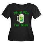 Mug Me I'm Irish Women's Plus Size Scoop Neck Dark