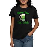 Mug Me I'm Irish Women's Dark T-Shirt