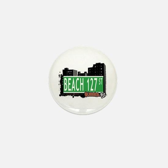 BEACH 127 STREET, QUEENS, NYC Mini Button