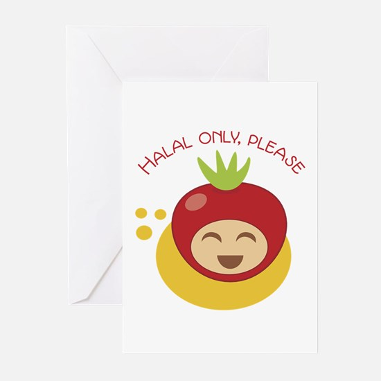 Halal Only Please .png Greeting Cards
