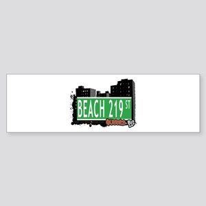 BEACH 219 STREET, QUEENS, NYC Bumper Sticker
