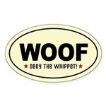 WOOF- Obey the Whippet! Oval Sticker