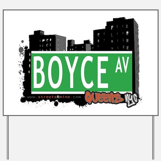 BOYCE AVENUE, QUEENS, NYC Yard Sign