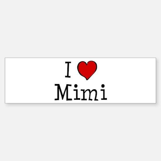 I love Mimi Bumper Bumper Bumper Sticker