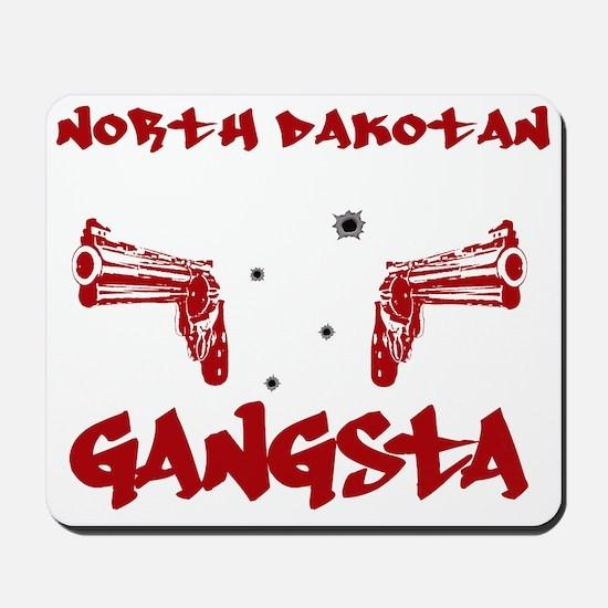 North Dakotan Gangsta Mousepad