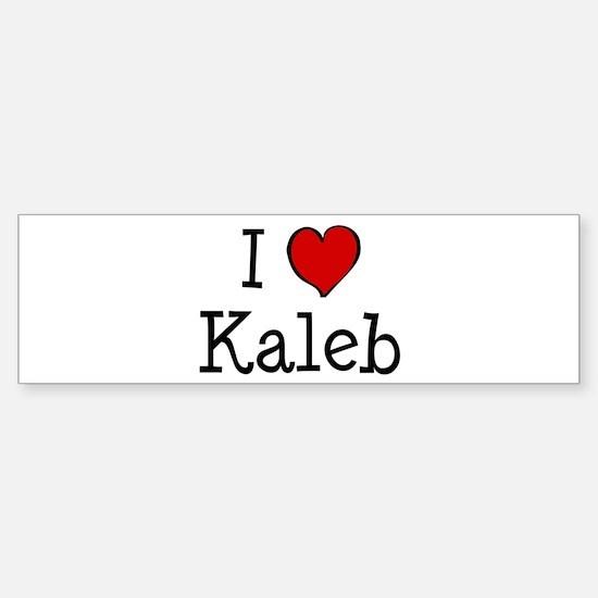 I love Kaleb Bumper Bumper Bumper Sticker