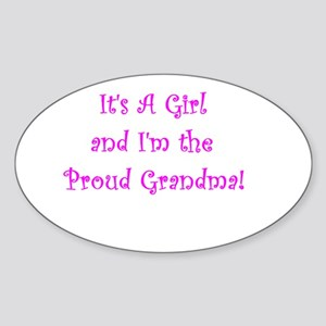 It's A Girl! and I'm the proud Grandma Sticker (Ov