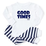 Good Times Baby Pajamas