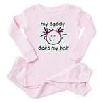 my daddy does my hair Baby Pajamas