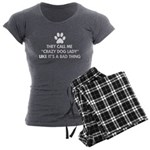 They call me crazy dog lady Women's Charcoal Pajam