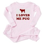I LOVES ME PUG - Baby Baby Pajamas