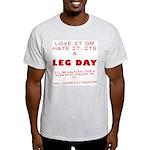 Leg day Light T-Shirt