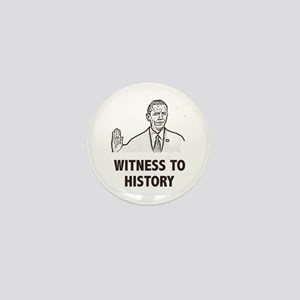 Witness To History Mini Button