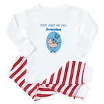 Don't Make Me Call Grandma Baby Pajamas