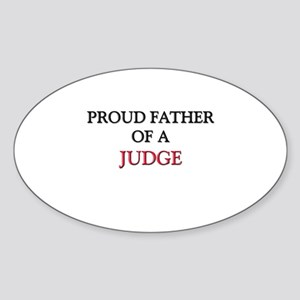 Proud Father Of A JUDGE Oval Sticker