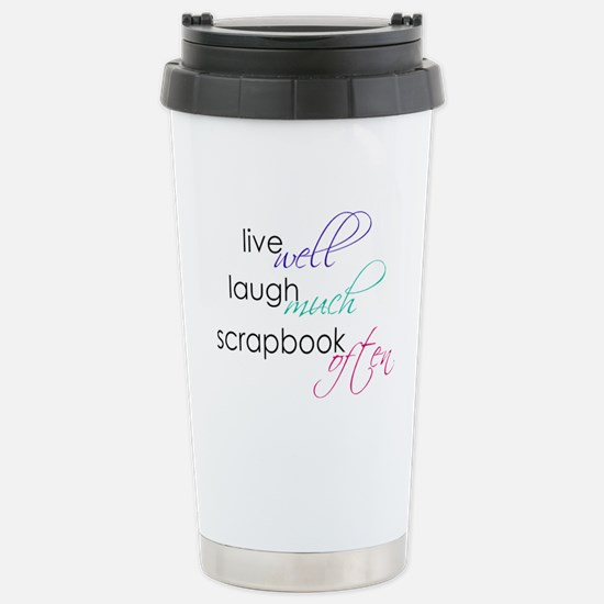 Live Laugh Scrap - Stainless Steel Travel Mug