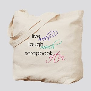 Live Laugh Scrap - Tote Bag
