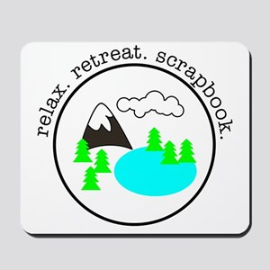 retreat. relax. scrapbook. - Mousepad