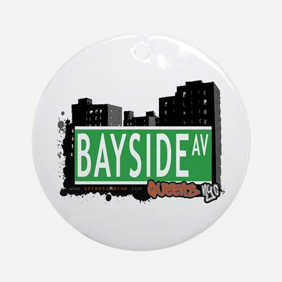 BAYSIDE AVENUE, QUEENS, NYC Ornament (Round)