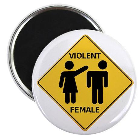 Violent Female Magnet