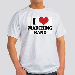 I Love Marching Band Ash Grey T-Shirt