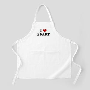 I Love 2 FART BBQ Apron