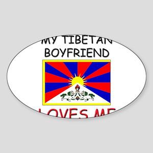 My Tibetan Boyfriend Loves Me Oval Sticker