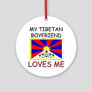 My Tibetan Boyfriend Loves Me Ornament (Round)