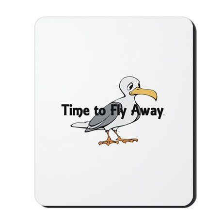 Time to Fly Away Mousepad