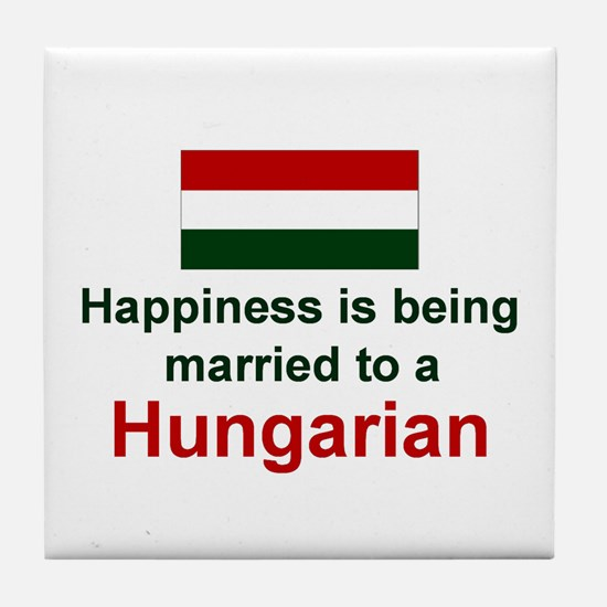 Happily Married To A Hungaria Tile Coaster