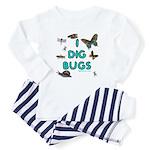 I Dig Bugs Baby Pajamas