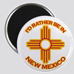 I'd Rather Be In New Mexico Magnet